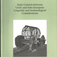 Early Contacts between Uralic and Indo-European. Linguistic and Archaeological Considerations (MSFOu 242)