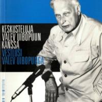 Keskusteluja Valev Uibopuun kanssa – Vestlusi Valev Uibopuuga