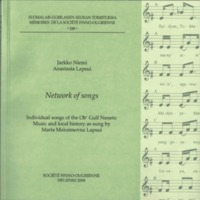Network of songs. Individual songs of the Ob' Gulf Nenets: Music and local history as sung by Maria Maksimovna Lapsui (MSFOu 248)