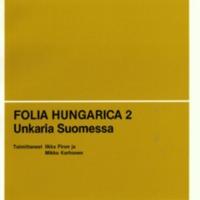 Folia Hungarica 2 – Unkaria Suomessa