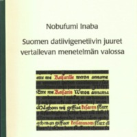 Suomen datiivigenetiivin juuret vertailevan menetelmän valossa (MSFOu 272)