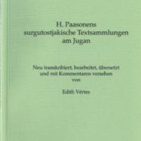 H. Paasonens surgutostjakische Textsammlungen am Jugan (MSFOu 240)
