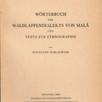 Wörterbuch des Waldlappendialekts von Malå und Texte zur Ethnographie