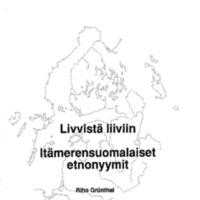 Livvistä liiviin – Itämerensuomalaiset etnonyymit