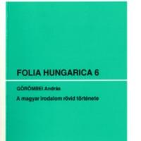 Folia Hungarica 6 – A magyar irodalom rövid története