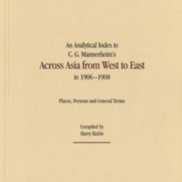 An Analytical Index to C. G. Mannerheim's Across Asia from West to East in 1906–1908. Places, Persons and General Terms