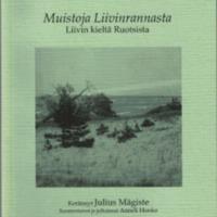 Muistoja Liivinrannasta. Liivin kieltä Ruotsista (SUST 250)