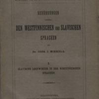 Berührungen zwischen den westfinnischen und slavischen Sprachen. I. Slavische Lehnwörter in den west-finnischen Sprachen