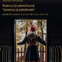 Kuávsui já peeivičuovâ 'Sarastus ja päivänvalo' Inarinsaamen revitalisaatio