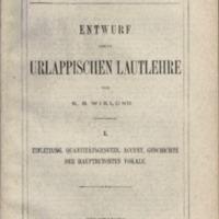 Entwurf einer urlappischen Lautlehre. I. Einleitung, Quantitätsgesetze, Accent, Geschichte der hauptbetonten Vokale