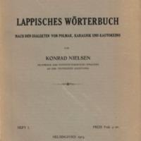 Lappisches Wörterbuch nach den Dialekten von Polmak, Karasjok und Kautokeino. Heft I