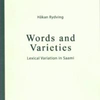 Words and Varieties. Lexical Variation in Saami (SUST 269)