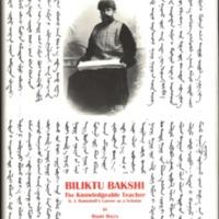 Biliktu Bakshi. The Knowledgeable Teacher. G. J. Ramstedt's Career as a Scholar (SUST 229)