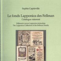 Le fonds Lapponica des Fellman. Catalogue raisonné (SUST 239)
