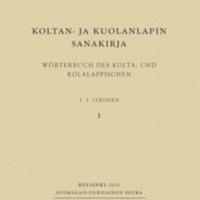 Koltan- ja kuolanlapin sanakirja. Wörterbuch des Kolta- und Kolalappischen. I–II